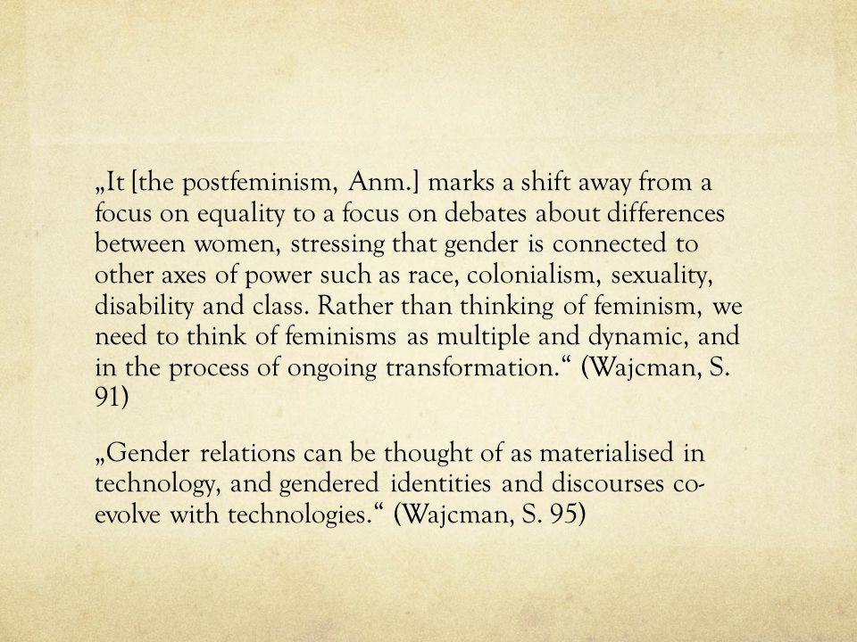 """It [the postfeminism, Anm"